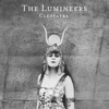 Cleopatra, The Lumineers