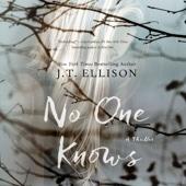 No One Knows (Unabridged) - J. T. Ellison Cover Art