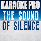 Download Karaoke Pro - The Sound of Silence (Originally Performed by Disturbed) [Instrumental Version]