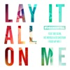 Lay It All on Me (feat. Big Sean, Vic Mensa & Ed Sheeran) [Rudi VIP Mix] - Single, Rudimental