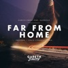 Far from Home (feat. Gavrielle) - Single
