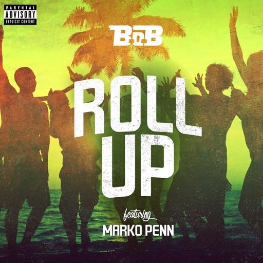B.o.B - Roll Up (feat. Marko Penn)