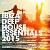 Ibiza Deep House Essentials 2015 (Deluxe Version) - Various Artists