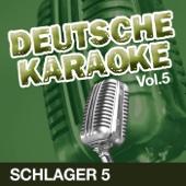 Deutsche Karaoke, Vol. 5 - Schlager 5
