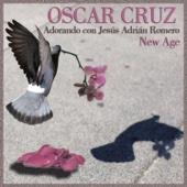 Adorando Con Jesús Adrián Romero New Age - Oscar Cruz