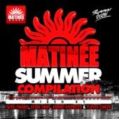 Matinee Summer Compilation 2015
