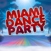 Miami Dance Party (50 Top Songs Selection for DJ Party People)