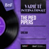 Dream (feat. Paul Weston and His Orchestra) [Mono Version] - EP, The Pied Pipers