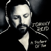 Johnny Reid - A Picture of You artwork