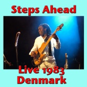Steps Ahead, Live 1983 Denmark (Live)