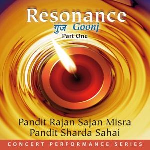Rajan & Sajan Mishra - Resonance (Goonj), Pt. 1