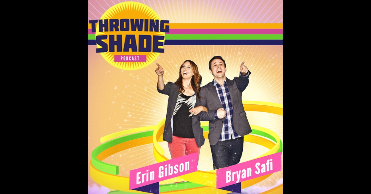 Throwing Shade by Maximum Fun on iTunes