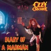 Diary of a Madman (Remastered Original Recording), Ozzy Osbourne