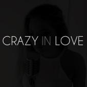 Crazy in Love - Sofia Karlberg