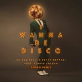 I Wanna Be Disco (feat. Bonnie Calean) [Dosem Remix] - Single cover art