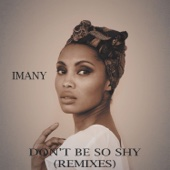 Imany - Don'T Be So Shy (Work In Progress) artwork
