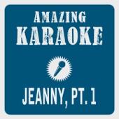 Jeanny, Pt. 1 (Karaoke Version) [Originally Performed By Falco]