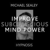 Hypnosis for Improving Subconscious Mind Power