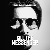 Kill the Messenger - Official Soundtrack
