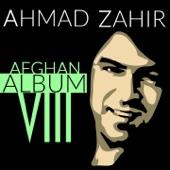 Ahmad Zahir - Afghan Album Eight artwork