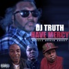 Have Mercy (feat. Baker, Choky & Beezie) - Single ジャケット写真