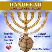 Hanukkah a Holiday of Miracles