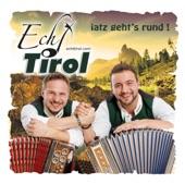 Iatz geht's rund Echt Tirol