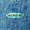 That's What I Need (Remastered), The Pied Pipers