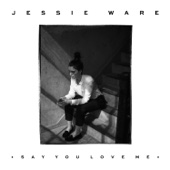 Jessie Ware - Say You Love Me artwork