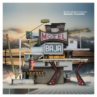 Motel Baja - Bostich + Fussible