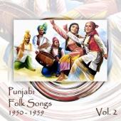 Punjabi Folk Songs, Volume 2, 1950 - 1959