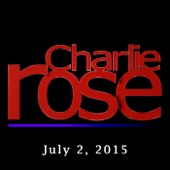 Charlie Rose - Charlie Rose: Mikhail Piotrovsky and Mark Kelner, July 2, 2015  artwork