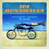 Different Shades of Blue - Joe Bonamassa