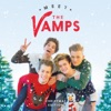 Meet the Vamps (Christmas Edition), The Vamps