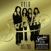 GOLD: Smokie Greatest Hits (40th Anniversary Deluxe Edition)