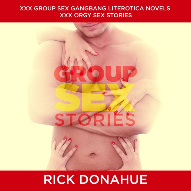 group sex orgy stories It turned into a whirlpool orgy.