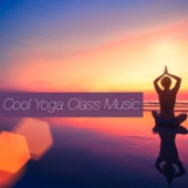 Cool Yoga Class Music