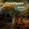 Dream - Single, The Pied Pipers