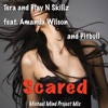 Scared (feat. Amanda Wilson & Pitbull) - EP