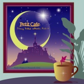 Petit Cafe -Disney Ballad Collection Plus-