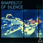 Shapes of Silence - EP