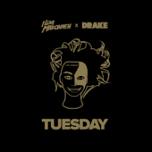 [Download] Tuesday (feat. Drake) MP3