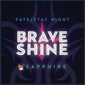 Brave Shine (Fate/Stay Night)