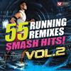 Power Music Workout - 55 Smash Hits! - Running Remixes Vol. 2  artwork