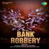 Bank Robbery