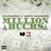 Million Bucks (feat. Crooked I & La'nique) - Single, Napoleon