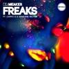 Freaks (feat. Cappo D and Sharlene Hector) [Radio Edit] - Single ジャケット写真