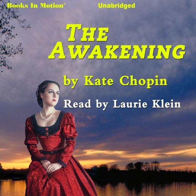 a report on kate chopins book the awakening The awakening and selected stories of kate chopin kate chopin enriched classics offer readers accessible editions of great works of literature enhanced by helpful notes and commentary each book includes educational tools alongside the text, enabling students and readers alike to gain a deeper and more developed understanding of the writer and.
