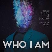 Who I Am (feat. Christian Burns) [Radio Edit] - Single cover art