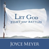 Let God Fight Your Battles (feat. Joyce Meyer)